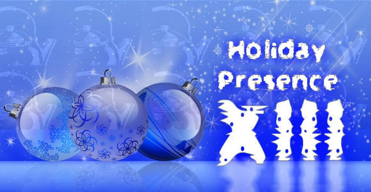 Holiday Presence XIII
